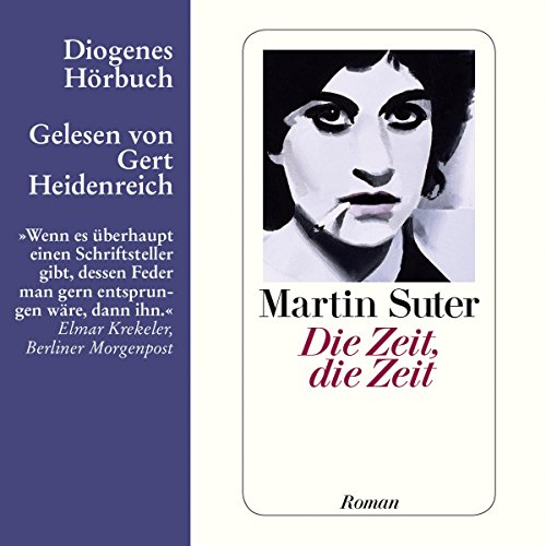 Die Zeit, die Zeit audiobook cover art