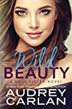 Wild Beauty (A Soul Sister Novel) (English Edition)