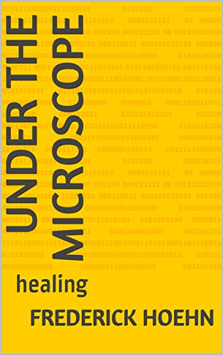 Under the Microscope: healing