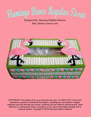 Flamingo Dance Regular Tissue Cover: Plastic Canvas Pattern (English Edition)