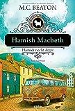 Hamish Macbeth riecht Ärger von M. C. Beaton