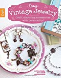 Easy Vintage Jewelry Craft charming accessories with personality! Use charms and other pieces form your past to create eclectic jewelry that stirs fond memories Step-by-step instructions make it simple to create custom jewelry 32 pages in a softcover