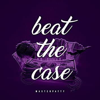 Beat the Case