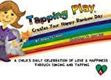 Tapping Play: Creates Your Happy Rainbow Day
