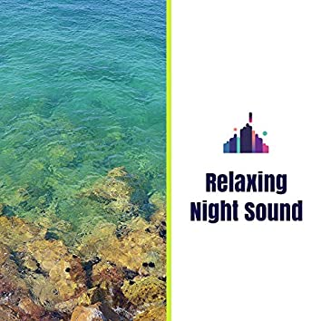 Relaxing Night Sound