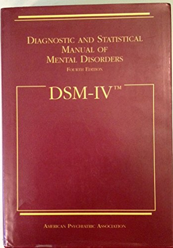 DSM-IV: Diagnostic and Statistical Manual of Mental Disorders