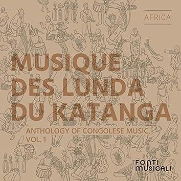 Musique des Lunda du Katanga: Anthology of Congolese Music, Vol. 1