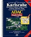 ADAC Stadtatlas Karlsruhe: Baden-Baden, Bruchsal, Ettlingen, Landau, Pirmasens, Pforzheim, Rastatt. Grossraum Städte- und Gemeindeatlas. Insgesamt 260 Städte und Gemeinden. 1:20000. GPS-genau