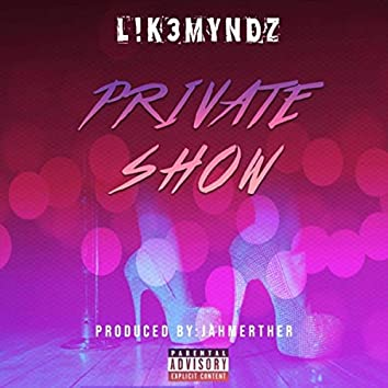 Private Show (feat. Chuck G, Fray the Rapper & Najee)