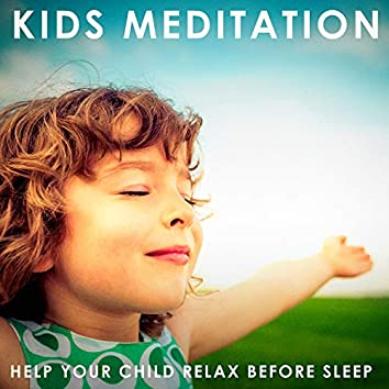 Kids Meditation (Help Your Child Relax Before Sleep)