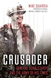 Image of Crusader: General Donn Starry and the Army of His Times