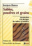 Sables poudres et grains - Introduction à la physique des matières granulaires