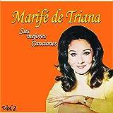 Marifé de Triana / Sus Mejores Canciones, Vol. 2