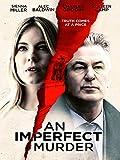 An Imperfect Murder