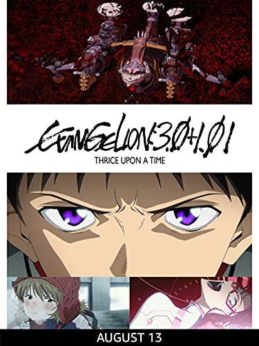 From 8/13 EVANGELION:3.0+1.01 THRICE UPON A TIME