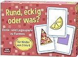 Rund, eckig oder was? Denk- und Legespiele zu Formen für Kinder von 3 bis 6 (Denk- und Legespiele...