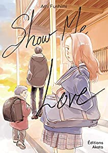 Show me Love Edition simple One-shot