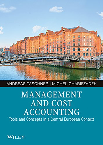 Management and Cost Accounting: Tools and Concepts in a Central European Context (English Edition)
