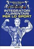 Integratori alimentari per lo sport...