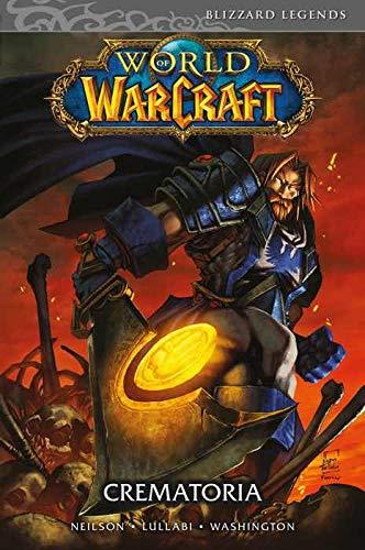 World of Warcraft. Crematoria