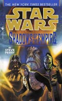 Shadows of the Empire: Star Wars Legends (Star Wars - Legends)