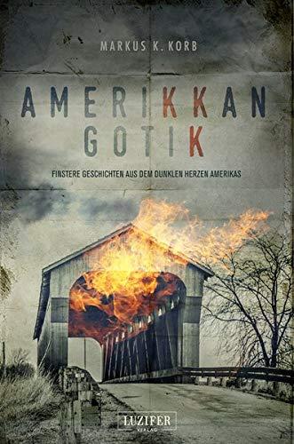 Amerikkan Gotik: Mystery, Thriller, Horror, Amerika