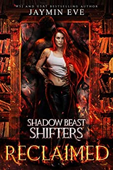 Reclaimed (Shadow Beast Shifters Book 2) by [Jaymin  Eve]