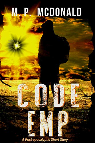 Code EMP: A Post-Apocalyptic Short Story (English Edition)