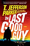 The Last Good Guy (A Roland Ford Novel, Band 3)