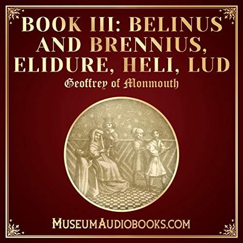 Belinus and Brennius, Elidure, Heli, Lud cover art