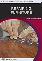Repairing Furniture: With Bob Flexner [DVD]