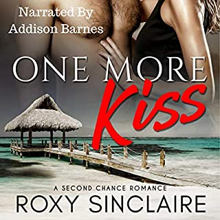 One More Kiss     A Second Chance Romance (One More Series, Book 1)              By:                                                                                                                                 Roxy Sinclaire                               Narrated by:                                                                                                                                 Addison Barnes                      Length: 4 hrs and 4 mins     Not rated yet     Overall 0.0