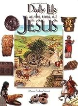 Daily Life at the Time of Jesus by Miriam Feinberg Vamosh (2007-07-10)