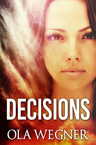 Decisions by [Ola Wegner, Melody Simmons]