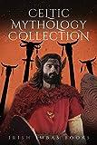 Irish Imbas: Celtic Mythology Collection 2018 (Celtic Mythology Collection Series)