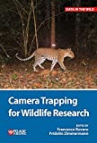 Camera Trapping for Wildlife Research (Data in the...