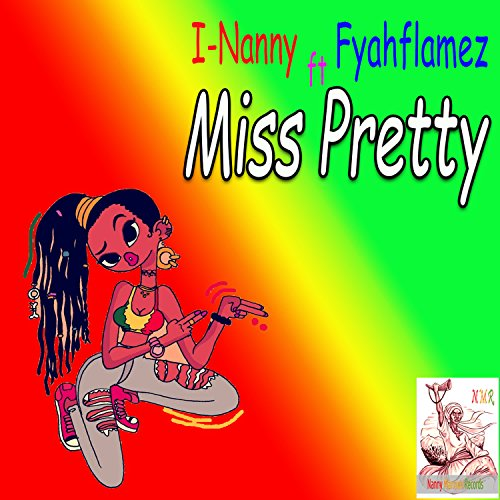 Miss Pretty (feat. Fyahflamez)
