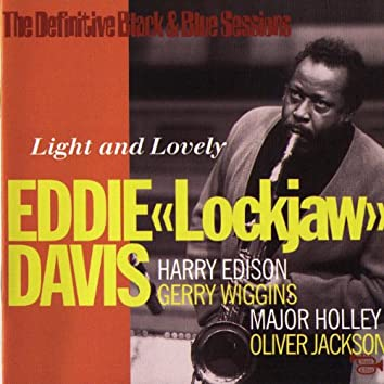 Light And Lovely (The Definitive Black & Blue Sessions Paris, France 1977)