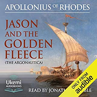 Jason and the Golden Fleece     The Argonautica              By:                                                                                                                                 Apollonius of Rhodes,                                                                                        R. C. Seaton - translator,                                                                                        Nicolas Soames - translator                               Narrated by:                                                                                                                                 Jonathan Keeble                      Length: 6 hrs and 17 mins     5 ratings     Overall 4.4