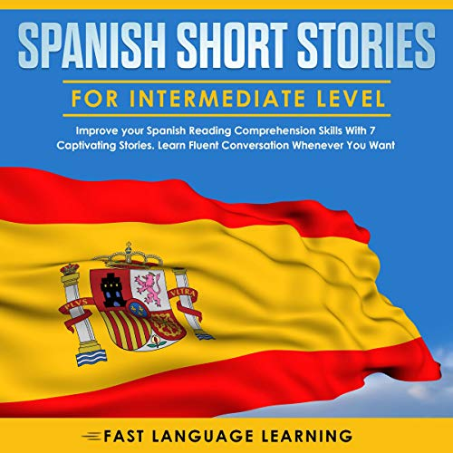 Spanish Short Stories for Intermediate Level cover art