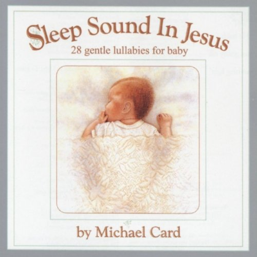 Price comparison product image Sleep Sound in Jesus: 28 Gentle Lullabies for Baby