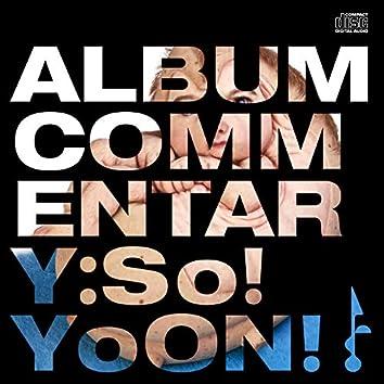Album Commentary: So!YoON!
