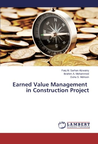 Earned Value Management in Construction Project