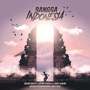 Bangga Indonesia (feat. Ogund Oddity, Rafli Albera, Andika Fathurrahman, Dull Vany)