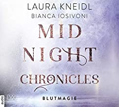 Midnight Chronicles - Blutmagie: . Ungekürzt. (Midnight-Chronicles-Reihe, Band 2)