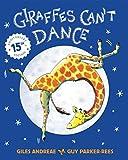 Giraffes Can't Dance Anniversary Edition