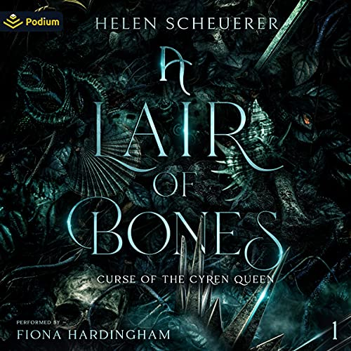 A Lair of Bones: Curse of the Cyren Queen, Book 1