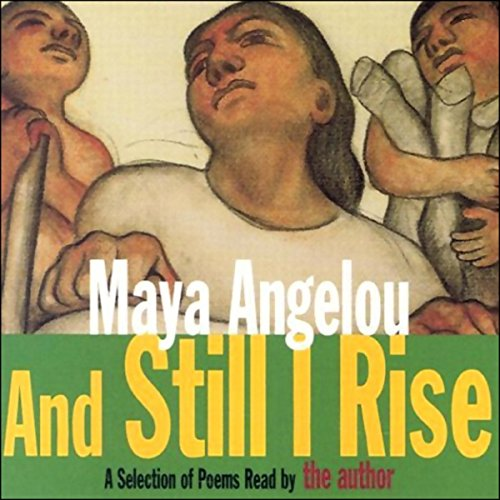 And Still I Rise (Unabridged Selections)     A Book of Poems              By:                                                                                                                                 Maya Angelou                               Narrated by:                                                                                                                                 Maya Angelou                      Length: 22 mins     589 ratings     Overall 4.8