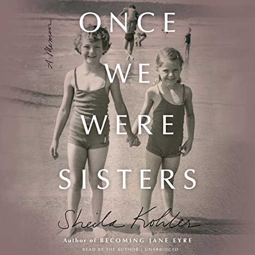 Once We Were Sisters audiobook cover art