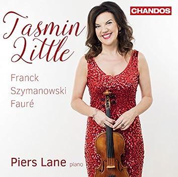 Franck, Fauré & Szymanowski: Works for Violin & Piano